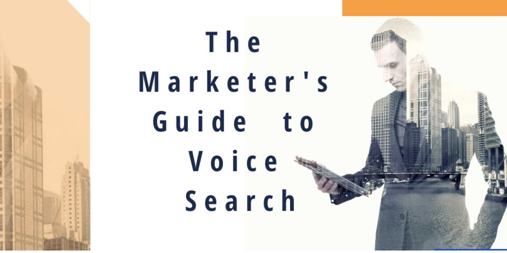 The Marketer's Guide to Voice Search